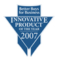 Better Buys for Business Innovative Product of the Year 2007