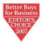 Better Buys for Business 2007 Editor's Choice Award