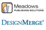Meadows Publishing Solutions:  DesignMerge®