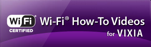 Wi-Fi® How-To Videos For Your VIXIA Camcorder