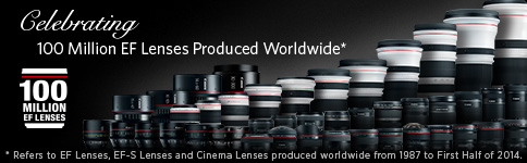 A Milestone In Reach 100 Million EF Lenses Produced Worlwide >>