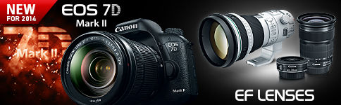 NEW FOR 2014 - EOS 7D Mark II, EF LENSES >