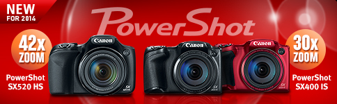 New For 2014 - PowerShot SX520 HS & PowerShot SX400 IS