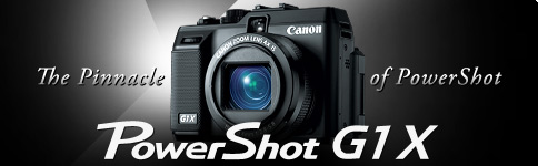 The Pinnacle of PowerShot - PowerShot G1 X