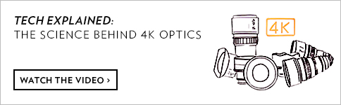 TECH EXPLAINED: THE SCIENCE BEHIND 4K OPTICS - WATCH THE VIDEO >