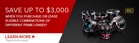 Save Up To $3,000 When You Purchase or Lease Eligible Combinations Of Different Prime Lenses - LEARN MORE