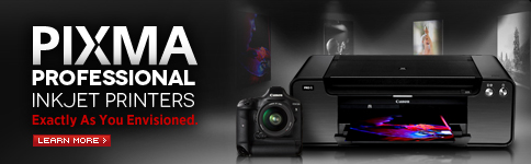 PIXMA Professional InkJect Printers - Exactly As You Envisioned