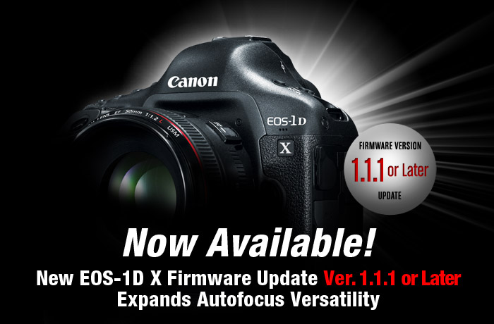 New EOS-1D X Firmware Update Ver. 1.1.1 or Later Expands Autofocus Versatility
