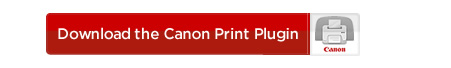 Download the Canon Print Plugin