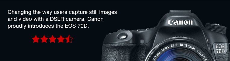 Changing the way users capture still images and video with a DSLR camera, Canon proudly introduces the EOS 70D >