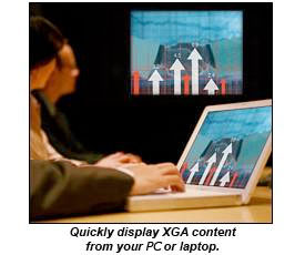 Quickly display XGA content from your PC or laptop