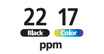 22/17PPM : Print up to 22 Pages Per Minute Black & White, or 17 in color.