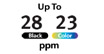 28/23PPM : Print up to 28 Pages Per Minute Black & White, or 23 in color.