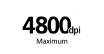 4800 dpi Maximum : Maximum print resolution - Realizes the maximum resolution of 4800 x 1200dpi. Provides premium photo quality, combined with microscopic ink droplets.