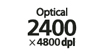 Optical 2400 x 4800 : Scanner optical resolution - The CCD and CIS systems of flat-bed scanning are available. Achieved maximum resolution of 2400 x 4800 dpi.