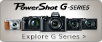 Learn about the PowerShot G Series family of digital cameras and discover which one is for you