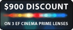 EF Cinema Prime Lens Discount Program