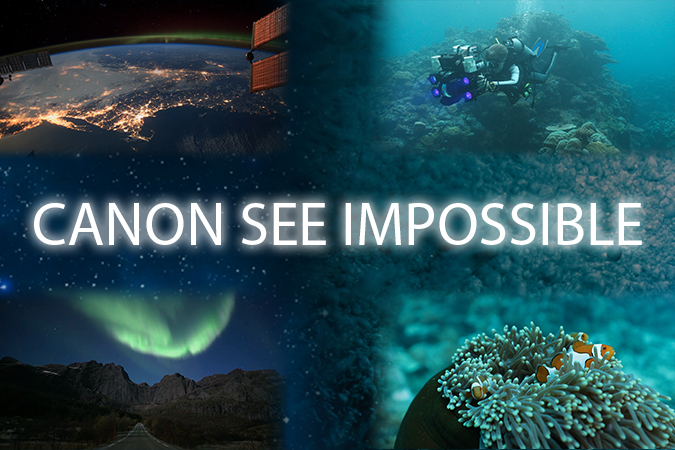 Canon See Impossible - See the Light - See Beyond Darkness