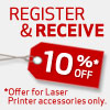 Register & Receive 10% off Laser Printer Accessories