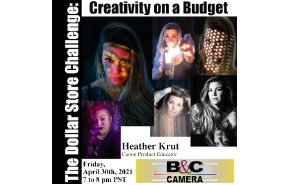 Canon and B and C Camera Presents - The Dollar Store Challenge with Heather Krut