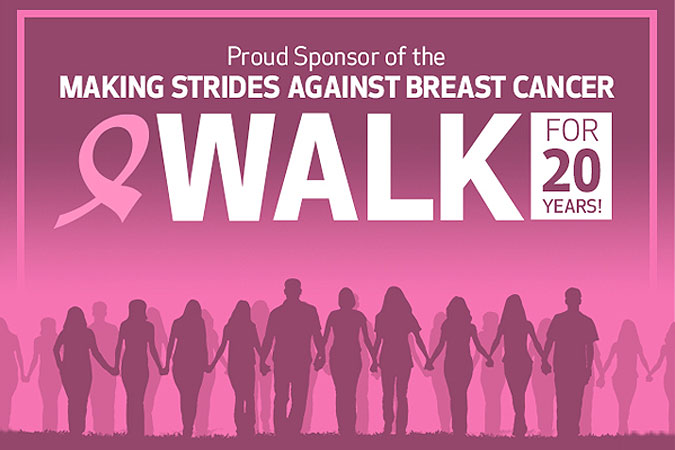 Proud Sponsor of the Making Strides Against Breast Cancer Walk
