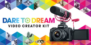 Dare to Dream - EOS M50 Video Creator Kit
