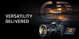 Versatility Delivered - EOS 6D Mark II